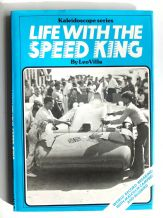 Life with the Speed King (Leo Villa & Kevin Desmond 1979)